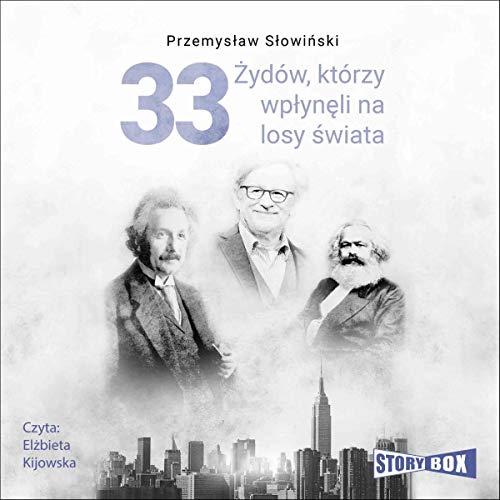 33 Żydów, którzy wpłynęli na losy świata Titelbild