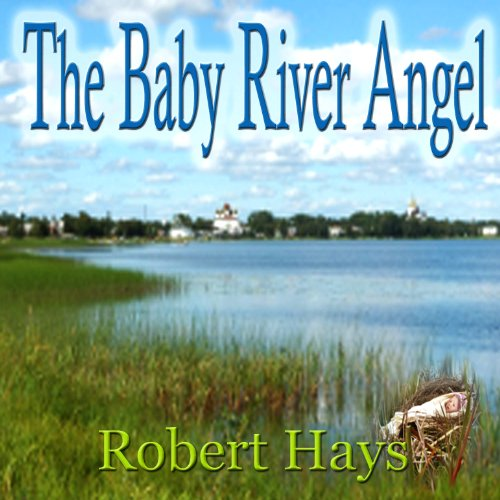 The Baby River Angel audiobook cover art