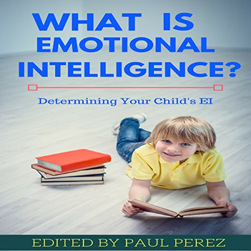 What Is Emotional Intelligence? audiobook cover art