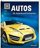 WIW Bd. 53 Autos. PS, Hybrid und Turbostars (WAS IST WAS Sachbuch, Band 53) - Bernd Flessner
