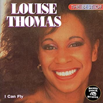 """The Best of Louise Thomas """"I Can Fly"""""""