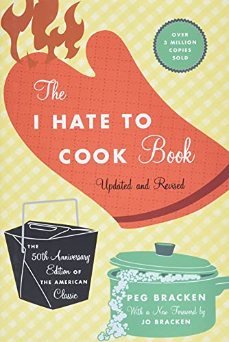 Image of The I Hate to Cook Book (50th Anniversary Edition): 50th Anniversary Edition