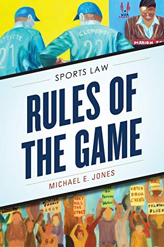Rules of the Game: Sports Law