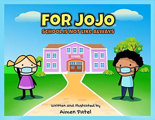 For JoJo, school is NOT like always