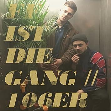 FF ist die Gang/106er