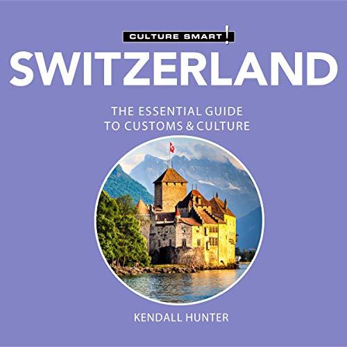 Switzerland - Culture Smart! cover art