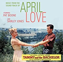 April Love / Tammy & the Bachelor (Sound Track) by Pat Boone (2008-03-11)