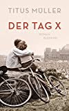 Image of Der Tag X: Roman