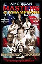 American Masters and Champions of the Martial Arts