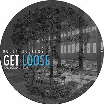 Get Loose (Sam Dungate Remix)
