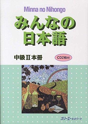 Minna No Nihongo - Mittelstufe II - Lehrbuch incl. 1CD - Minna No Nihongo Chukyu Band 2 (Japanische Sprachbücher)