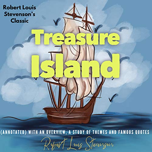 Robert Louis Stevenson's Classic Treasure Island cover art