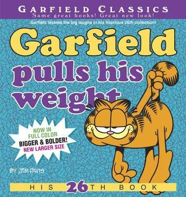 By Jim Davis ( Author ) [ Garfield Pulls His Weight Garfield Classics (Paperback) By Jul-2013 Paperback