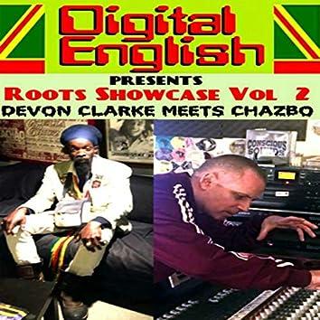 Digital English Presents: Devon Clarke Meets Chazbo Roots Showcase, Vol. 2