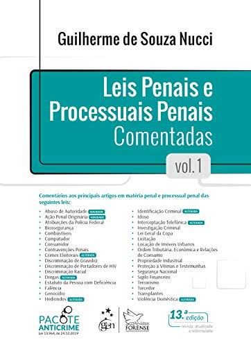 Leis Penais e Processuais Penais Comentadas - Vol. 1: Volume 1
