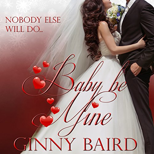 Baby, Be Mine audiobook cover art