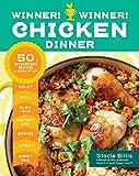 Winner! Winner! Chicken Dinner: 50 Winning Ways to Cook It Up!