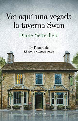Vet aquí una vegada la taverna Swan (Catalan Edition)