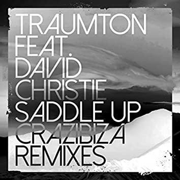 Saddle Up (Crazibiza Remixes)