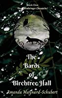 Bards Of Birchtree Hall