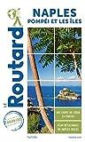 Guide du Routard Naples 2021/22 - Pompéi et les îles