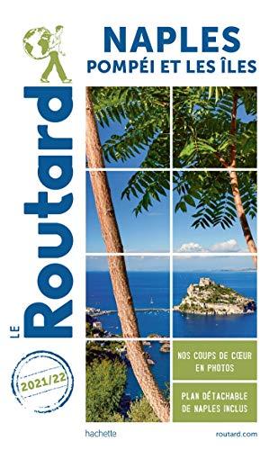 Guide du Routard Naples 2021/22: Pompéi et les îles