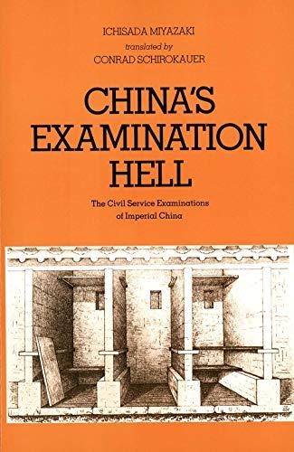 China's Examination Hell: The Civil Service Examinations of Imperial China