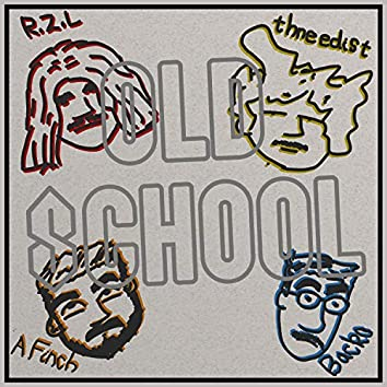 Old School W/ Backo, R.Z.L, and Thneedist