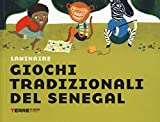 Giochi tradizionali del Senegal...