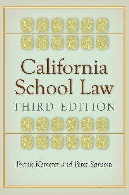 California School Law: Third Edition