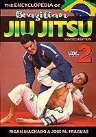 Encyclopedia of Brazilian Jiu Jitsu Volume 2: Volume 2