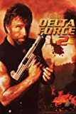 Delta Force 2: The Colombian Connection poster thumbnail