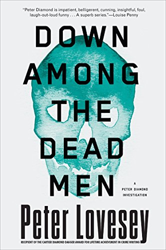 Image of Down Among the Dead Men (A Detective Peter Diamond Mystery)