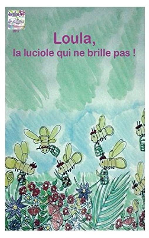 インキュバス統合する魅力的Loula, la luciole qui ne brille pas