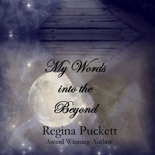 My Words into the Beyond audiobook cover art