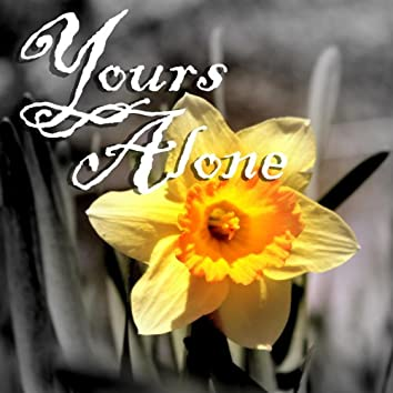 Yours Alone