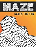 Maze Games For Fun: Moderate to Challenging Puzzles Activity Book for...