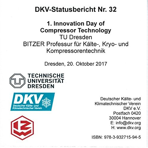 1. Innovation Day of Compressor Technology: DKV Statusbericht Nr. 32