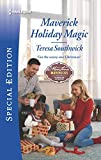 Maverick Holiday Magic (Montana Mavericks: Six Brides for Six Brothers Book 2725)