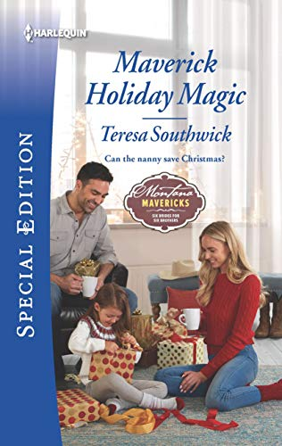 Maverick Holiday Magic (Montana Mavericks: Six Brides for Six Brothers)