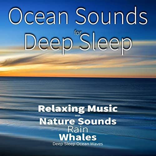 Rain Sounds Sleep Music Academy, Nature Sounds Academy & Ocean Sounds Academy feat. Salvatore Marletta