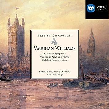 Vaughan Williams: A London Symphony, Symphony No. 6 in E minor etc