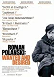 Roman Polanski : wanted and desired