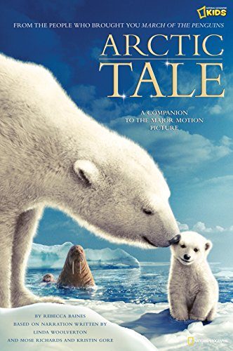 'Arctic Tale' (Picture Book): Official Children's Picture Book to the Major Motion Picture