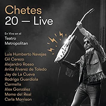 Chetes 20 Live