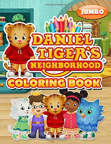 Daniel Tiger's Neighbourhood Coloring Book: Daniel Tiger's Neighbourhood Coloring Book With Unofficial Lovely Images