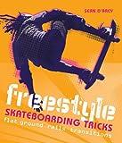 Freestyle Skateboarding Tricks - Sean D'Arcy