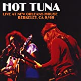 Hot Tuna: Live at New Orleans House,Berkeley Ca 9/69 (Audio CD (Live))