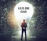 LUZ DE GAS (Intriga y suspense)