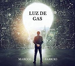 LUZ DE GAS (Intriga y suspense) PDF EPUB Gratis descargar completo